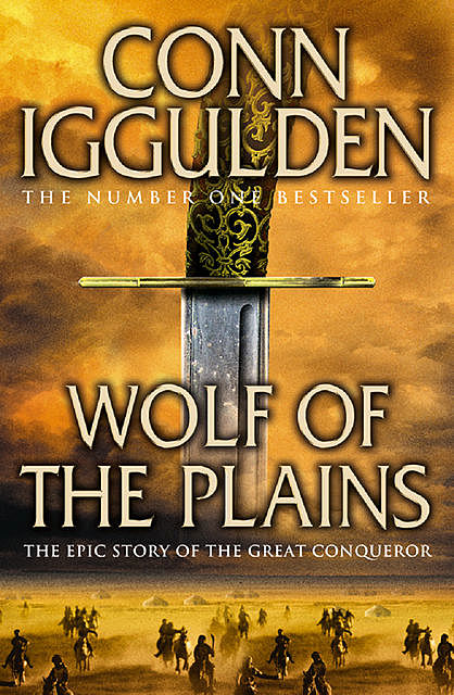 Genghis, Birth of an Empire, Conn Iggulden