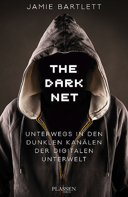 The Dark Net, Jamie Bartlett