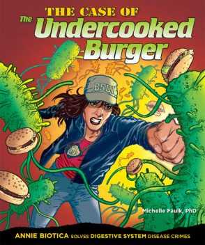 The Case of the Undercooked Burger, Michelle Faulk