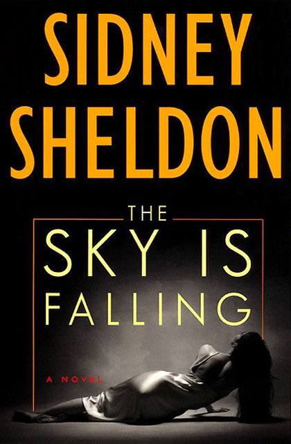 The sky is falling, Sidney Sheldon
