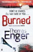 Burned, Thomas Enger