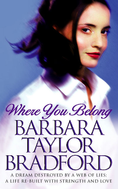 Where You Belong, Barbara Taylor Bradford