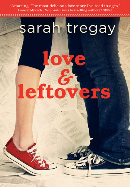 Love and Leftovers, Sarah Tregay
