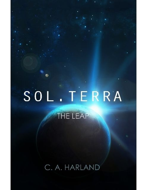 Sol. Terra – The Leap, C.A.Harland