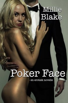 Poker Face, Millie Blake