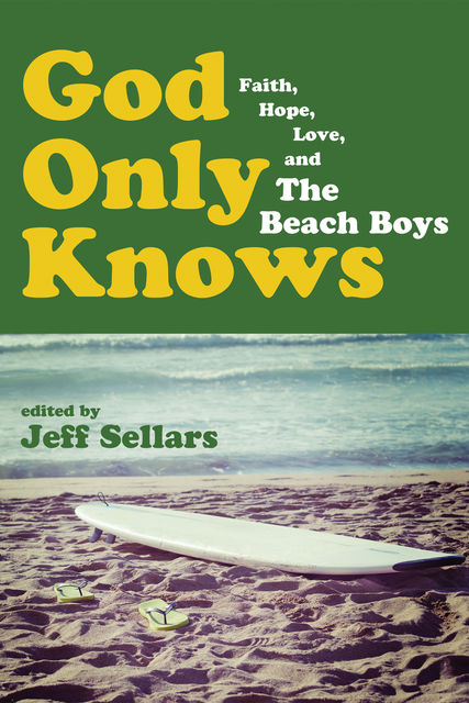 God Only Knows, Jeff Sellars