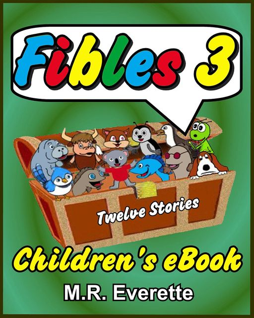 Fibles 3, M.R. Everette
