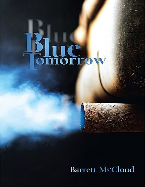 Blue Tomorrow, Barrett McCloud