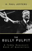 The Bully Pulpit, H.Paul Jeffers