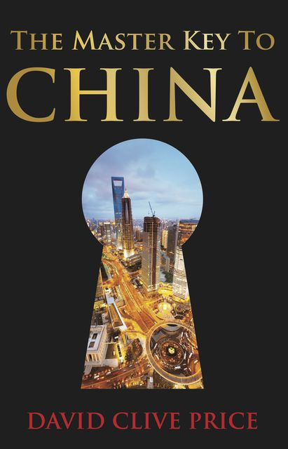 The Master Key to China, David C. Price