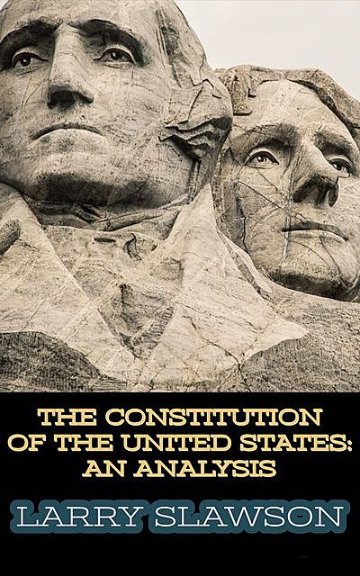 The Constitution of the United States, Larry Slawson