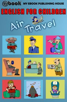 English for Children – Air Travel, My Ebook P