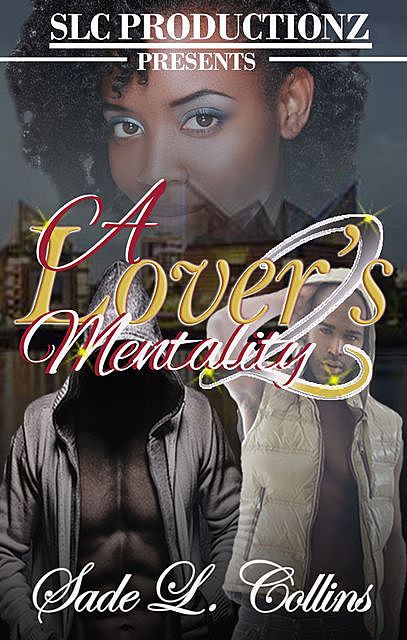 A Lover's Mentality 2, Sade L.Collins