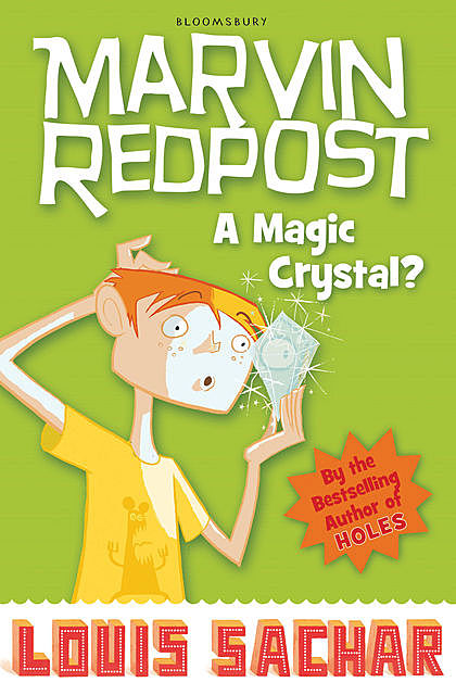 Marvin Redpost: A Magic Crystal?, Louis Sachar