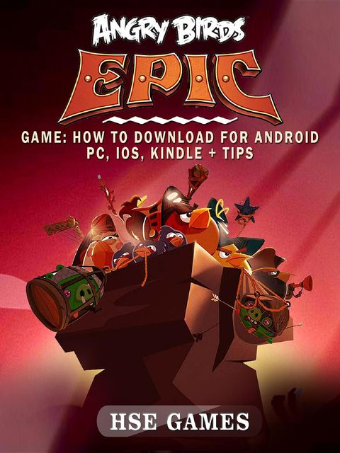 Angry Birds Epic Game, HSE Games