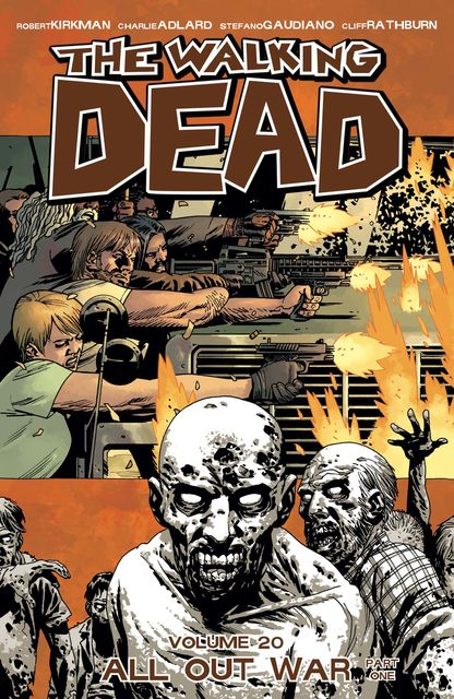 The Walking Dead Vol. 20, Robert Kirkman