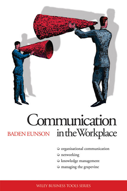 Communication in the Workplace, Baden Eunson