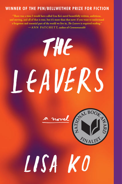 The Leavers (National Book Award Finalist), Lisa Ko