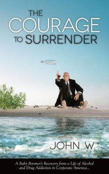 The Courage to Surrender, John