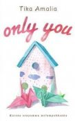 Only You, Mustika Amalia