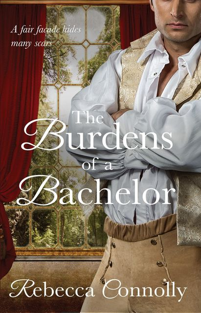 The Burdens of a Bachelor, Rebecca Connolly