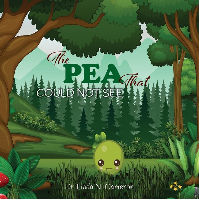 The PEA That COULD NOT SEE, Linda N. Cameron