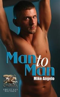 Man to Man, Mike Angelo