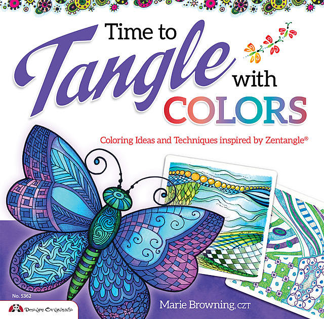 Time to Tangle with Colors, Marie Browning