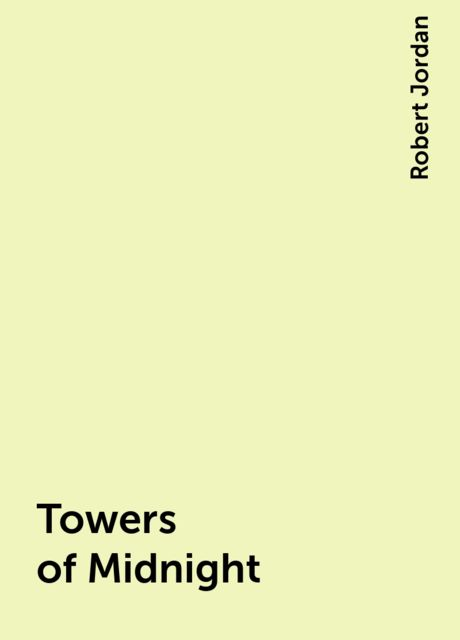 Towers of Midnight, Robert Jordan