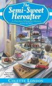The Semi-Sweet Hereafter, Colette London