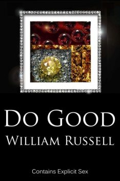 Do Good, William Russell