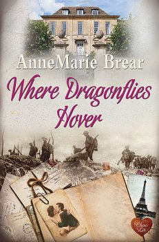 Where Dragonflies Hover, Annemarie Brear
