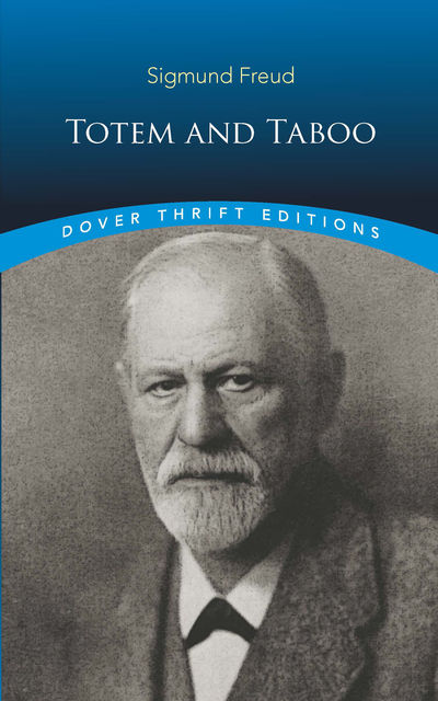 Totem and Taboo, Sigmund Freud