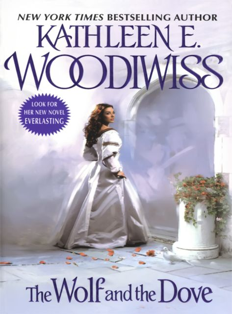The Wolf and the Dove, Kathleen E. Woodiwiss