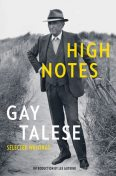 High Notes, Gay Talese