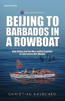 Beijing to Barbados in a Rowboat, Christian Havrehed