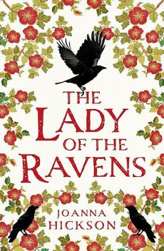 The Lady of the Ravens, Joanna Hickson