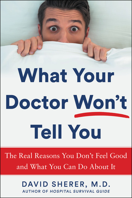 What Your Doctor Won't Tell You, David Sherer