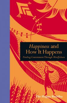 Happiness and How it Happens, Happy Buddha