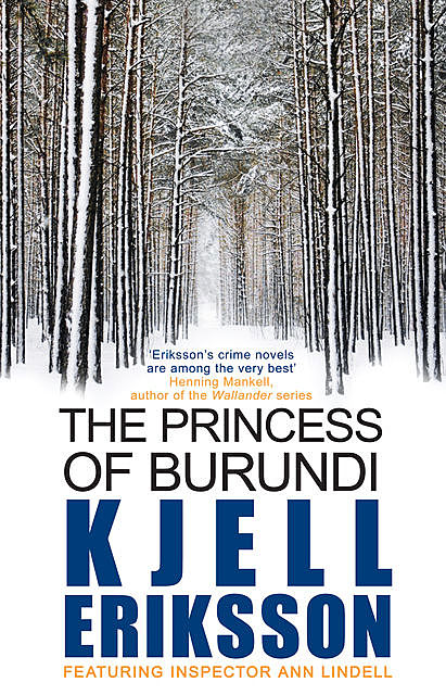 The Princess of Burundi, Kjell Eriksson