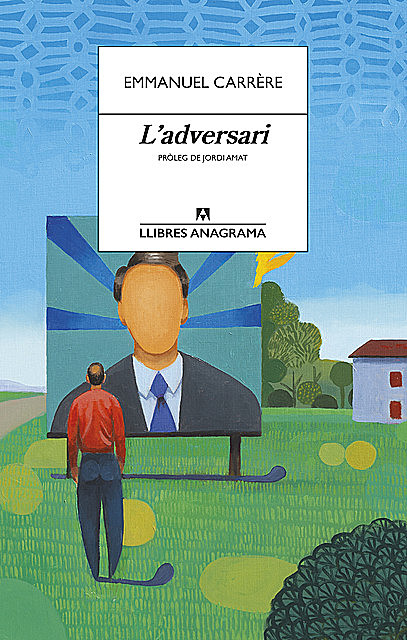 L'adversari, Emmanuel Carrère