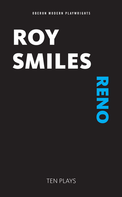 Reno, Roy Smiles