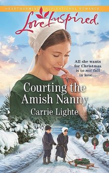 Courting The Amish Nanny, Carrie Lighte