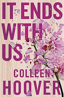 It Ends With Us, Colleen Hoover