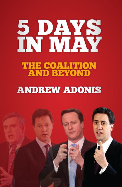 5 Days in May, Andrew Adonis