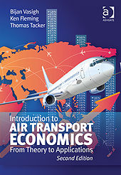 Introduction to Air Transport Economics, Bijan Vasigh, Thomas Tacker