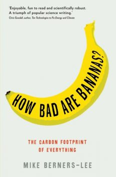 How Bad Are Bananas?, Mike Berners-Lee