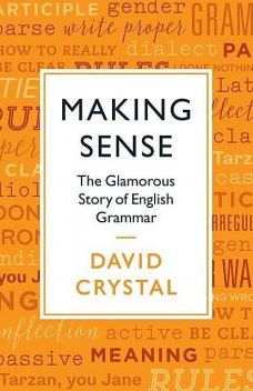 Making Sense, David Crystal