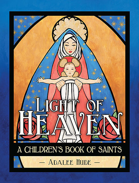 Light of Heaven, Adalee Hude
