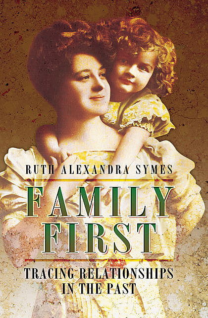 Family First, Ruth Alexandra Symes